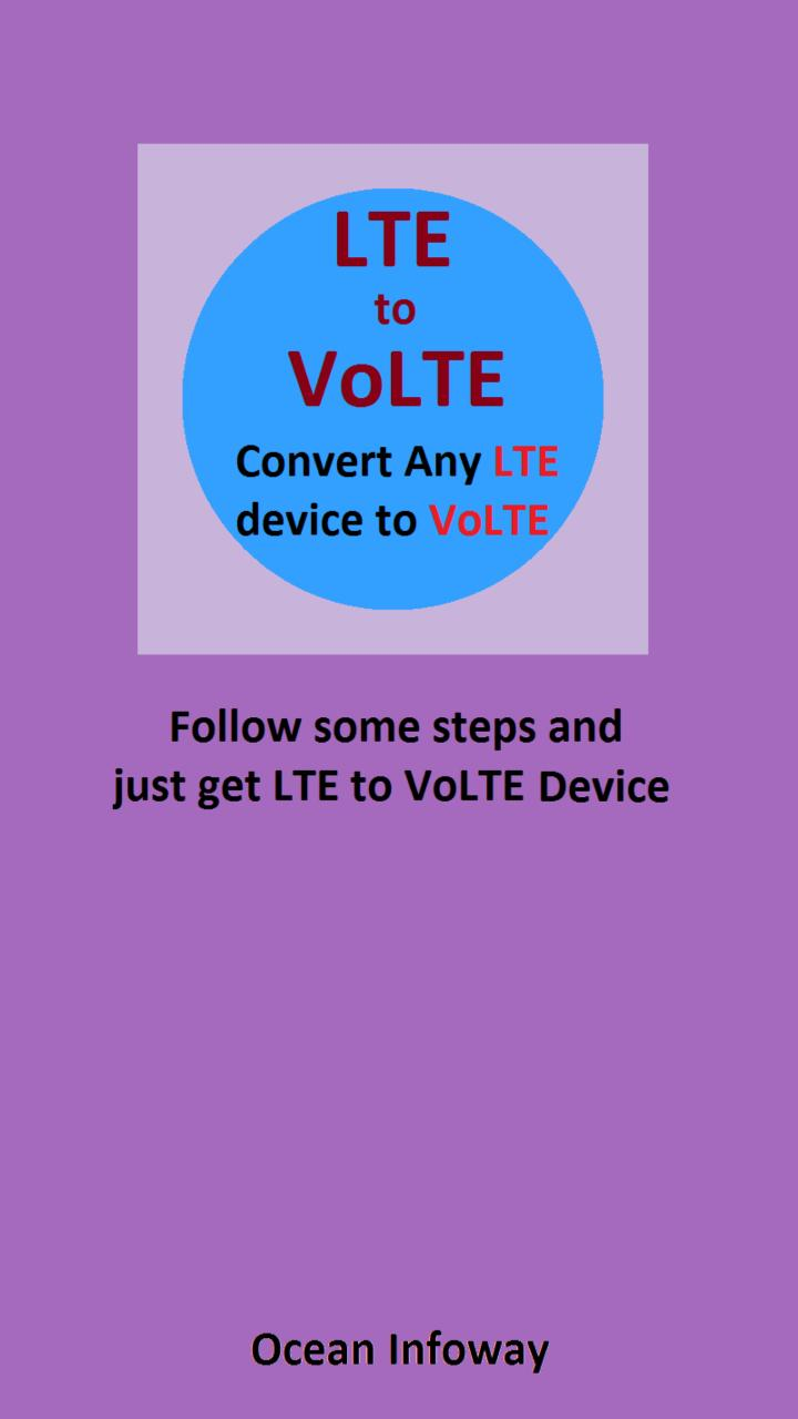 LTE to VoLTE Converter for Android - APK Download