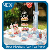 Best Mothers Day Tea Party Ideas For Android Apk Download