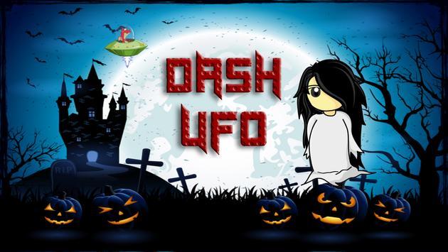 Dash UFO - Aliens Vs Ghost poster