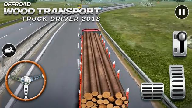 Offroad Wood Transport Truck Driver 2018 Poster