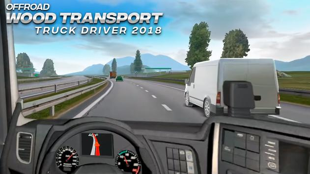 Offroad Wood Transport Truck Driver 2018 screenshot 4