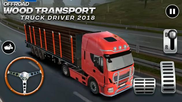 Offroad Wood Transport Truck Driver 2018 screenshot 8