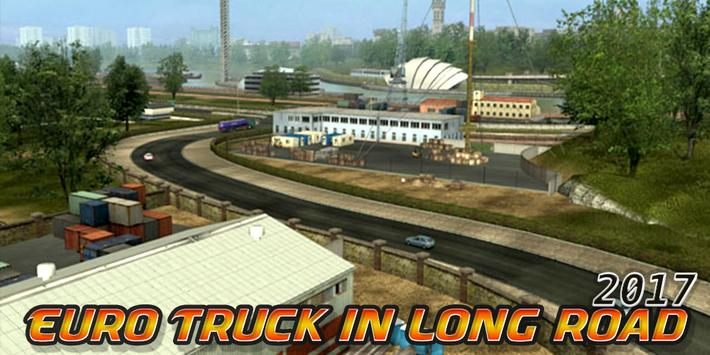 Euro Truck in Long Road 2017 poster