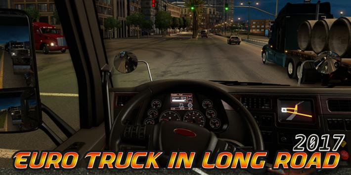 Euro Truck in Long Road 2017 apk screenshot