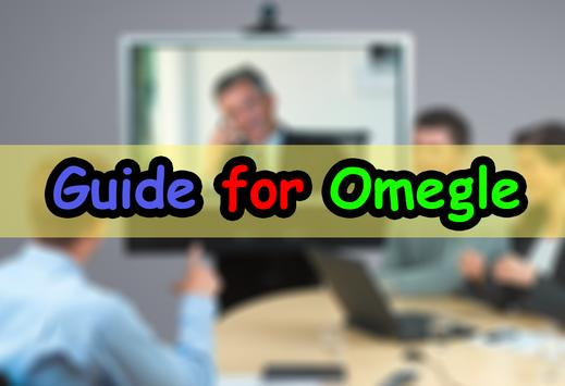 Guide for Omegle video app 1 0 (Android) - Download APK