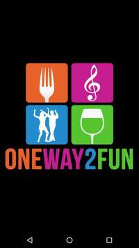 OneWay2Fun poster