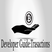BitCoin Developer Guide: Trasactions icon