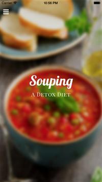 Souping - A Soup Detox Diet poster