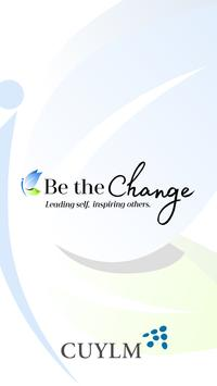 Be The Change - CUYLM poster