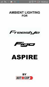 Ambient Lighting Aspire, Figo, FreeStyle poster