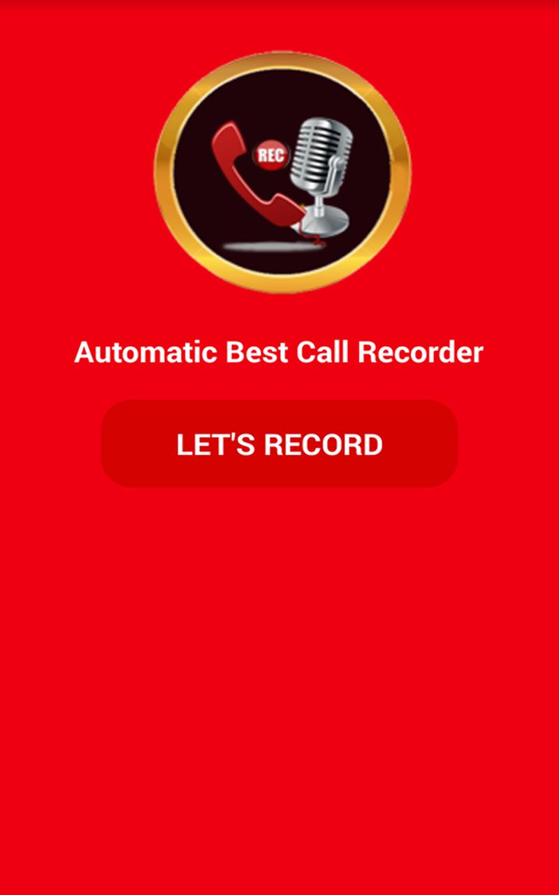 Automatic Best Call Recorder for Android - APK Download