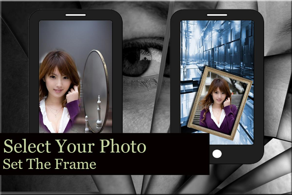 Mirror Photo Frame APK Download - Free Photography APP for Android ...