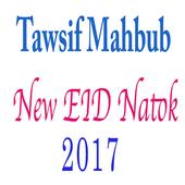 Tawsif Mahbub New Eid Natok 2017 icon