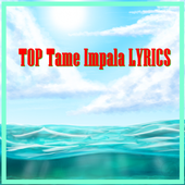TOP Tame Impala LYRICS icon