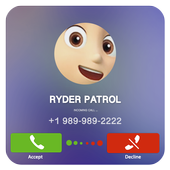 Fake Call From Ryder Patrol Free 2018 icon