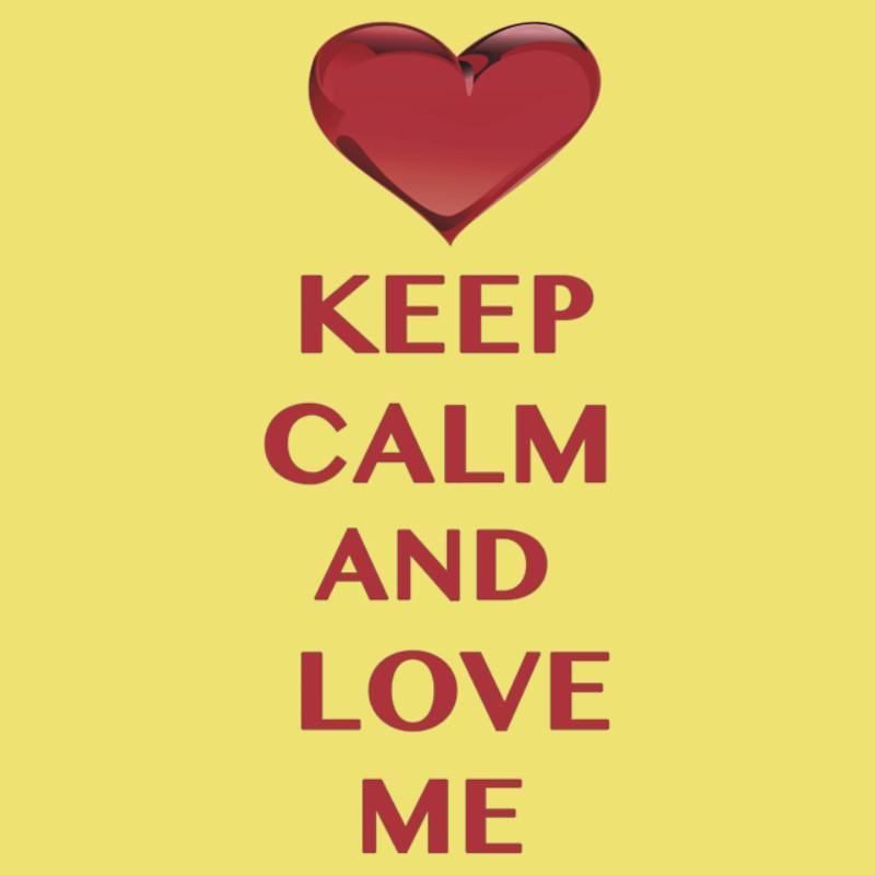 Keep calm and love me apk download free social app for for Keep calm font download