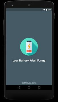 Battery Low Alert Funny poster