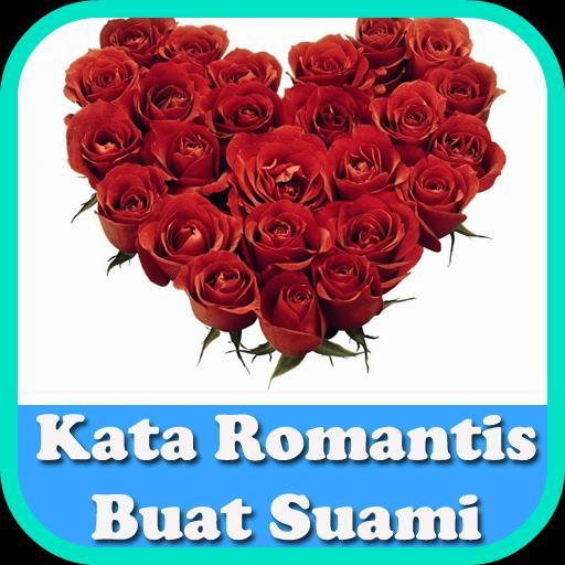 Kata Kata Romantis Buat Suami For Android Apk Download