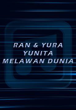 Lagu RAN dan Yura Yunita Melawan Dunia poster