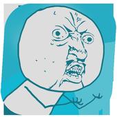 Y U NO - Random activities icon