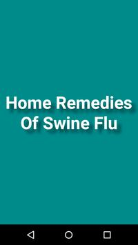 Home Remedies Of Swine Flu poster