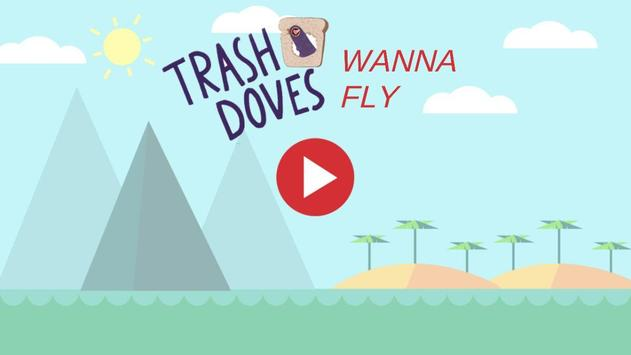 Trash Doves wanna fly poster