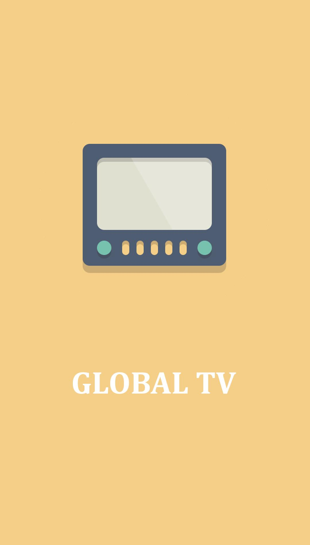 Global TV for Android - APK Download