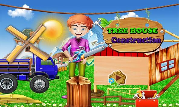 Tree House Kids Construction poster