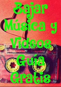 Bajar Musica y Videos Guia Gratis Y Facil poster