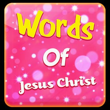 Words of Jesus Christ poster
