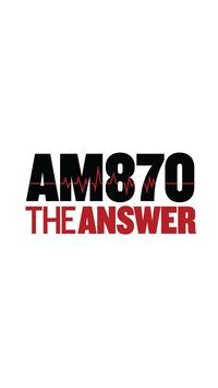 AM 870 The Answer poster