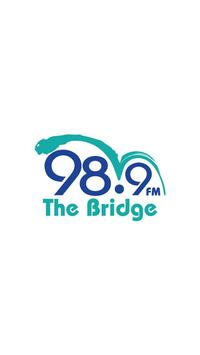 98.9 The Bridge poster