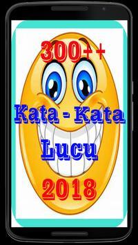 300++ Kata Kata Lucu 2018 screenshot 2