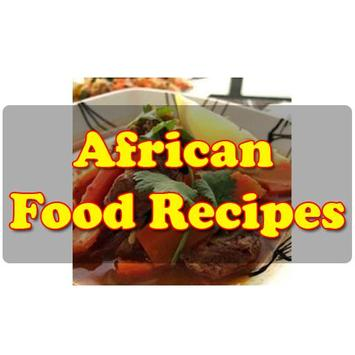 African food recipes apk download free books reference app for african food recipes apk screenshot forumfinder Choice Image