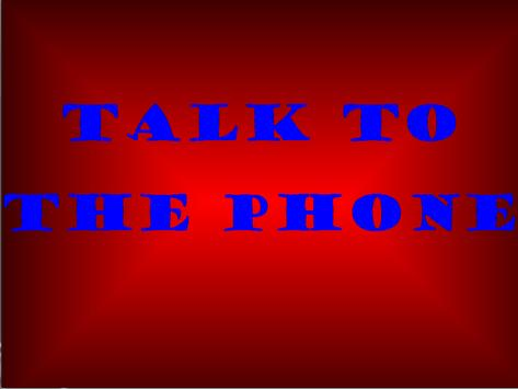 Talk to the phone poster