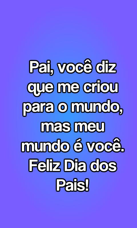 Frases Dia Dos Pais For Android Apk Download