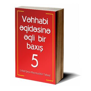 Vəhhabi əqidəsinə baxış - 5 apk screenshot