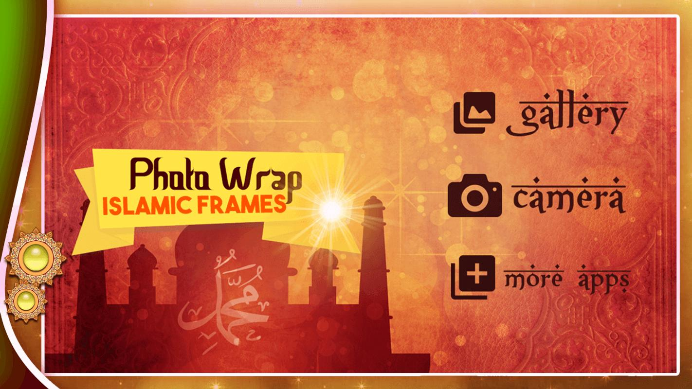 Photo Wrap Islamic Frames APK Download - Free Photography APP for ...
