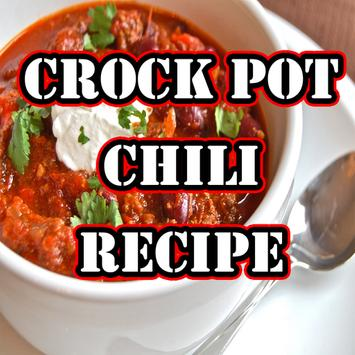 Crock Pot Chili Recipe poster