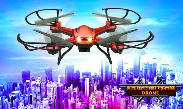Futuristic Fire Fighting Drone poster