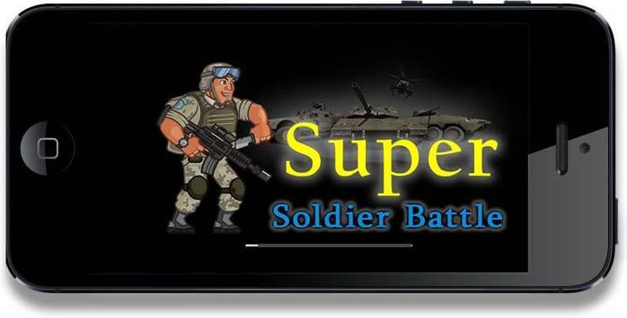 Run Super Soldier battle poster