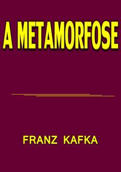 A METAMORFOSE - Franz Kafka poster