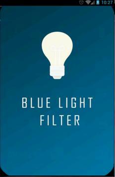 Night Mode - Blue Light Filter poster