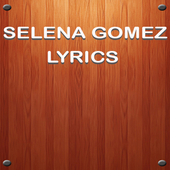 Selena Gomez Music Lyrics icon