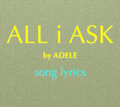All I Ask poster