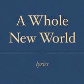 A Whole New World Lyrics icon