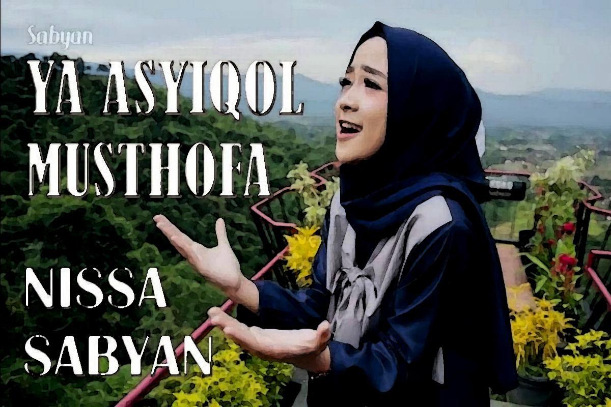 Nisa Sabyan Ya Asyiqol Musthofa MP3 for Android - APK Download