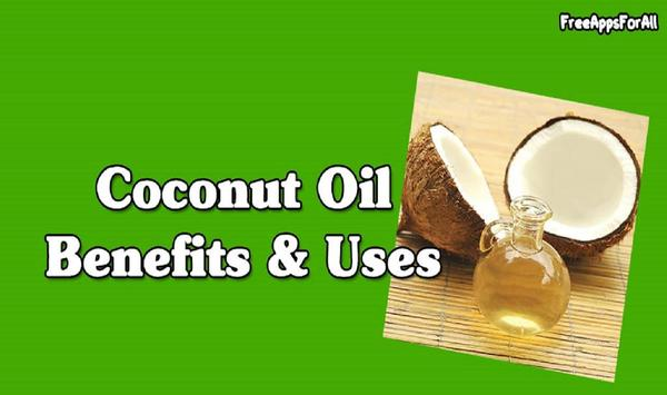 Coconut Oil Benefit Uses poster