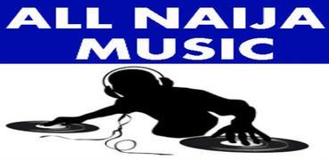 ALL NAIJA MUSIC