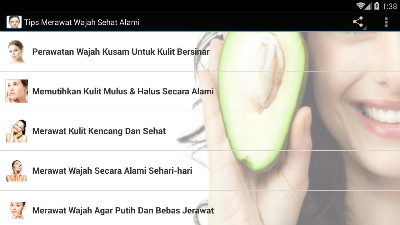 Tips Merawat Wajah Sehat Alami For Android Apk Download